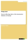 Titel: Factors Affecting Sales of the Automotive Industry in Europe