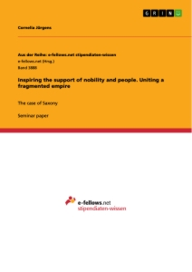 Titel: Inspiring the support of nobility and people. Uniting a fragmented empire