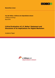Titel: Critical Evaluation of L.P. Baltes' Statement and Discussion of Its Implications for Digital Marketers