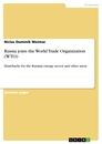 Titel: Russia joins the World Trade Organization (WTO)