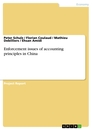Titel: Enforcement issues of accounting principles in China