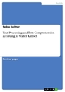Titel: Text Processing and Text Comprehension according to Walter Kintsch