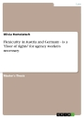 """Titel: Flexicurity in Austria and Germany - is a """"floor of rights"""" for agency workers necessary"""