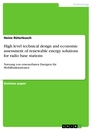 Titel: High level technical design and economic assessment of renewable energy solutions for radio base stations