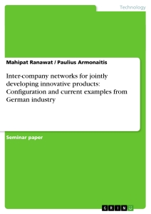 Titel: Inter-company networks for jointly developing innovative products: Configuration and current examples from German industry
