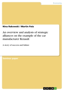 Titel: An overview and analysis of strategic alliances on the example of the car manufacturer Renault