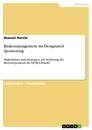 Titel: Risikomanagement im Designated Sponsoring