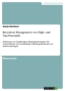 Titel: Retention Management von High- und Top-Potentials