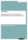 Titel: Regulatory Fit from Stereotype Threat: Enhancing Women's Leadership Aspirations