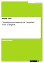 Titel: Quantifying Variation of the Expanded Form in English