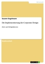 Titel: Die Implementierung des Corporate Design