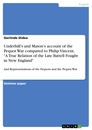 "Titel: Underhill's and Mason's account of the Pequot War compared to Philip Vincent, ""A True Relation of the Late Battell Fought in New England"""