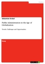 Titel: Public Administration in the Age of Globalization