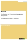 Titel: Production and Operations Management Assignment