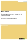 Titel: Evaluating measurement properties of collage research
