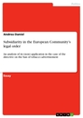 Titel: Subsidiarity in the European Community's legal order