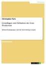 Titel: Grundlagen und Definition des Lean Production