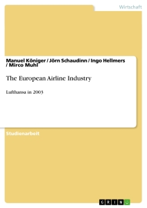 Titel: The European Airline Industry