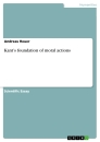 Titel: Kant's foundation of moral actions