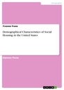 Titel: Demographical Characteristics of Social Housing in the United States