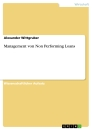 Titel: Management von Non Performing Loans