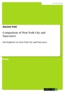 Titel: Comparison of New York City and Vancouver