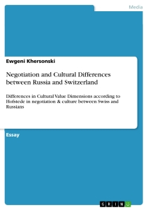 Titel: Negotiation and Cultural Differences between Russia and Switzerland
