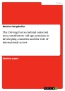 Titel: The Driving Forces behind  universal non-contributory old age pensions in developing countries and the role of international actors