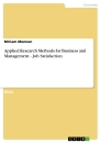 Titel: Applied Research Methods for Business and Management - Job Satisfaction