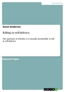 Titel: Killing in self-defence