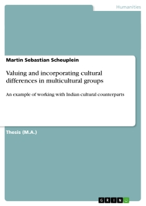 Titel: Valuing and incorporating cultural differences in multicultural groups