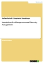 Titel: Interkulturelles Management und Diversity Management
