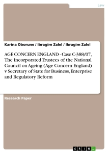 Titel: AGE CONCERN ENGLAND - Case C-388/07, The Incorporated Trustees of the National Council on Ageing (Age Concern England) v Secretary of State for Business, Enterprise and Regulatory Reform