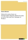 Titel: Political Economy. Essays on Institutionalism, Marxism, Market Economy as well as Exit and Voice Strategies of Workers