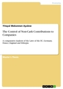 Titel: The Control of Non-Cash Contributions to Companies