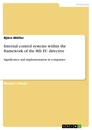 Titel: Internal control systems within the framework of the 8th EU directive