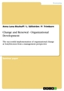 Titel: Change and Renewal - Organizational Development