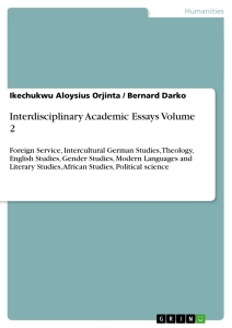 Titel: Interdisciplinary Academic Essays Volume 2