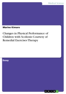 Titel: Changes in Physical Performance of Children with Scoliosis Courtesy of Remedial Exercises Therapy