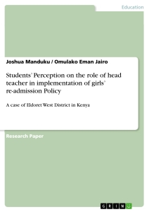 Titel: Students' Perception on the role of head teacher in implementation of girls' re-admission Policy