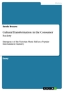 Titel: Cultural Transformation in the Consumer Society