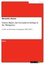 Titel: Human Rights and Extrajudicial Killings in the Philippines