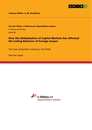 Titel: How the Globalization of Capital Markets Has Affected the Listing Behavior of Foreign Issuers