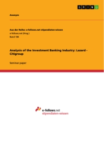 Titel: Analysis of the Investment Banking Industry: Lazard - Citigroup