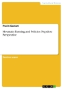 Titel: Mountain Farming and Policies: Nepalese Perspective