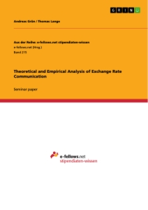 Titel: Theoretical and Empirical Analysis of Exchange Rate Communication