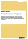 Titel: Strategic Management of Complexity