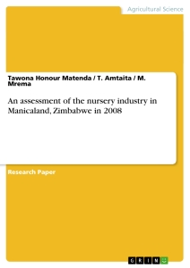 Titel: An assessment of the nursery industry in Manicaland, Zimbabwe in 2008
