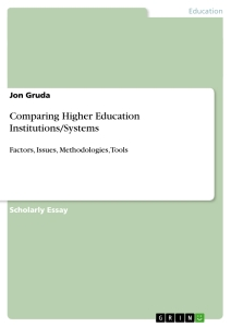 Titel: Comparing Higher Education Institutions/Systems