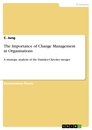 Titel: The Importance of Change Management in Organisations